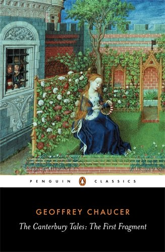The Canterbury Tales: The First Fragment (Penguin Classics) - Geoffrey Chaucer