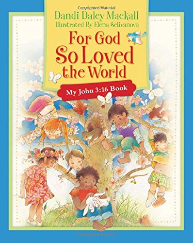 For God So Loved the World - Dandi Daley Mackall