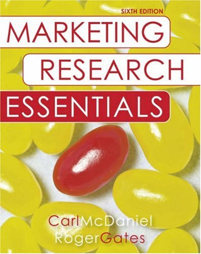 Marketing Research Essentials, with SPSS - Carl McDaniel Jr.; Roger Gates