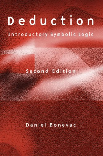 Deduction: Introductory Symbolic Logic - Daniel Bonevac
