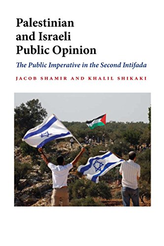 Palestinian and Israeli Public Opinion: The Public Imperative in the Second Intifada (Indiana Series in Middle East Studies) - Jacob Shamir; Khalil Shikaki