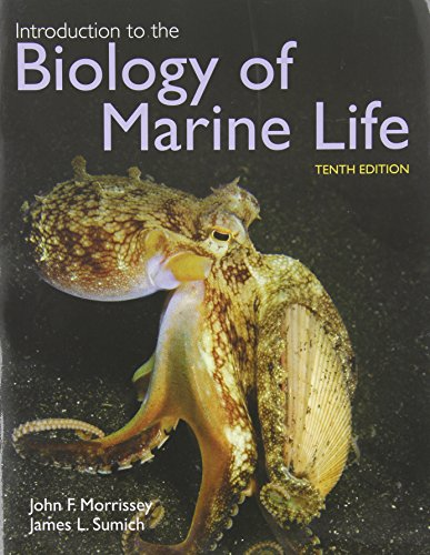 Introduction To The Biology Of Marine Life - John Morrissey; James L. Sumich