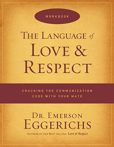 The Language Of Love And Respect Workbook - Emerson Eggerichs