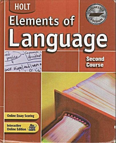 Holt Elements of Language Tennessee: Student Edition Grade 8 2004 - RINEHART AND WINSTON HOLT