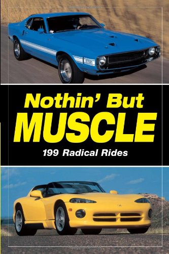 Nothin' but Muscle - Staff of Old Cars Weekly