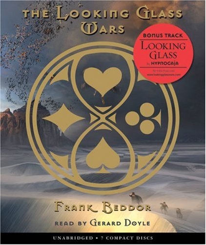 The Looking Glass Wars #1 - Audio - Frank Beddor