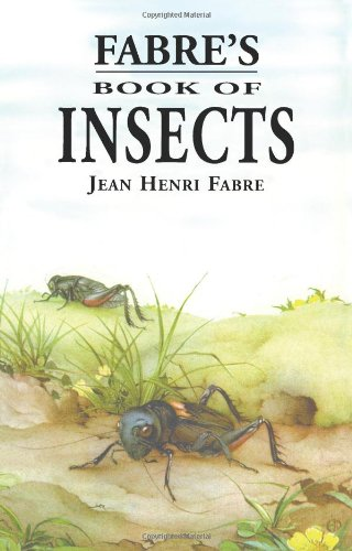Fabre's Book of Insects - Jean Henri Fabre