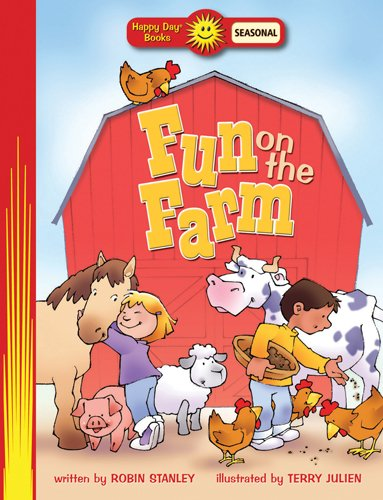 Fun on the Farm (Happy Dayr Books: Holiday  &  Seasonal) - Robin Stanley