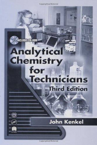 Analytical Chemistry for Technicians, Third Edition - John Kenkel