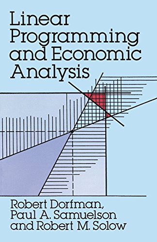 Linear Programming and Economic Analysis (Dover Books on Computer Science) - Robert Dorfman; Paul A. Samuelson; Robert M. Solow