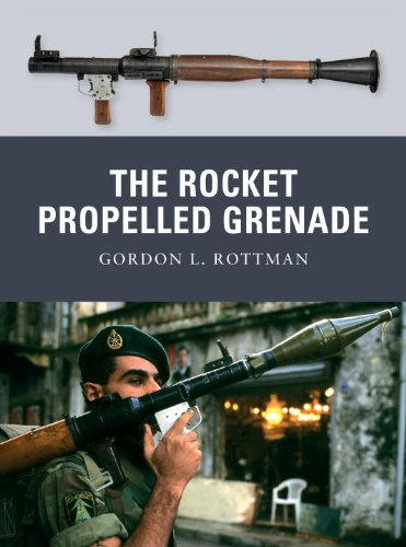 The Rocket Propelled Grenade (Weapon) - Gordon Rottman