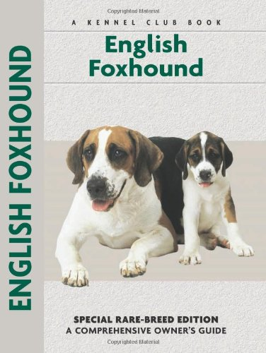 English Foxhound (Comprehensive Owner's Guide) - Chelsea Devon