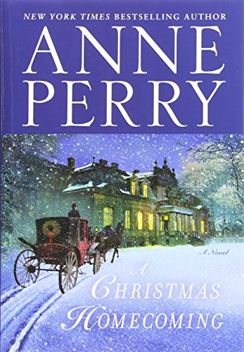 A Christmas Homecoming: A Novel - Anne Perry