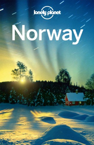Lonely Planet Norway 5th Ed.: 5th Edition - Anthony Ham