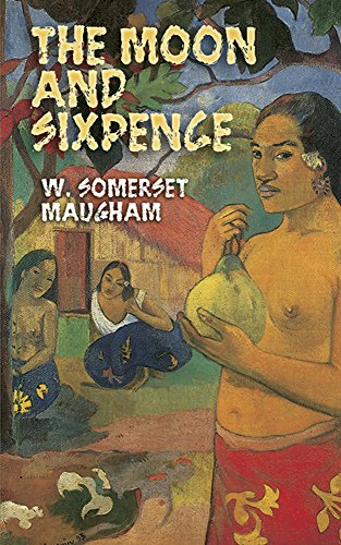 The Moon and Sixpence (Dover Thrift Editions) - W. Somerset Maugham
