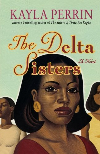 The Delta Sisters - Kayla Perrin