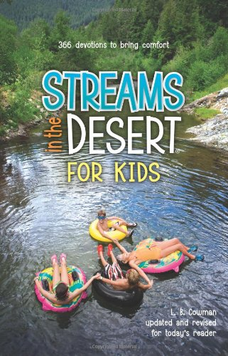 Streams In The Desert For Kids - L. B. E. Cowman