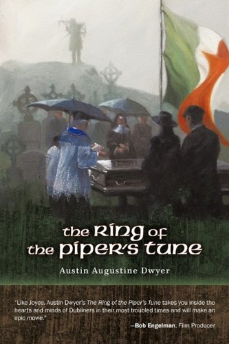 The Ring of the Piper's Tune - Austin Dwyer; Austin Dwyer