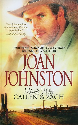 Hawk's Way Callen  &  Zach (Wheeler Publishing Large Print Hardcover) - Joan Johnston