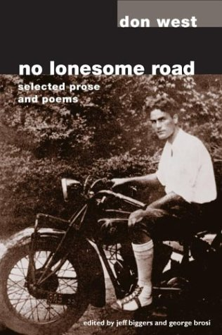 No Lonesome Road: SELECTED PROSE AND POEMS - Don West; Jeff Biggers; George Brosi