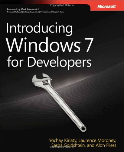 Introducing Windowsr 7 for Developers - Yochay Kiriaty; Laurence Moroney; Sasha Goldshtein; Alon Fliess