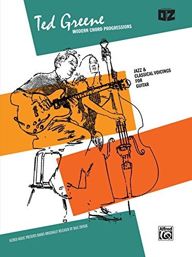 Modern Chord Progressions: Jazz  &  Classical Voicings for Guitar - Ted Greene