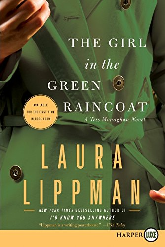 The Girl in the Green Raincoat (Tess Monaghan) - Laura Lippman