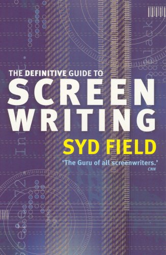 The Definitive Guide to Screen Writing - Syd Field