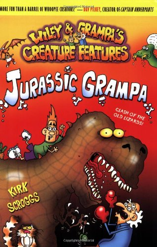Wiley  &  Grampa #10: Jurassic Grampa (Wiley  &  Grampa's Creature Features) - Kirk Scroggs