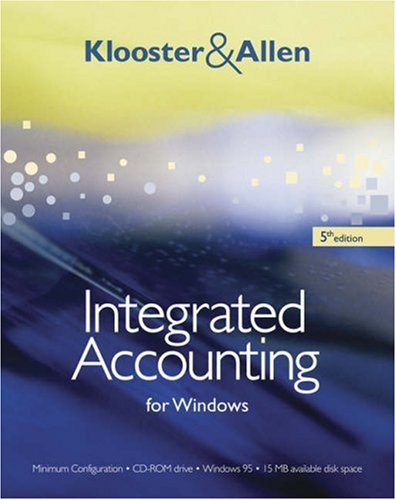 Integrated Accounting for Windows (with Integrated Accounting Software CD-ROM) - Dale A. Klooster; Warren Allen