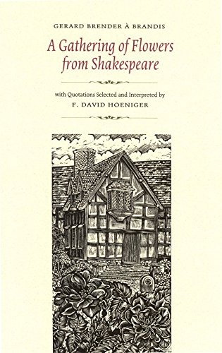 A Gathering of Flowers from Shakespeare - David Hoeniger