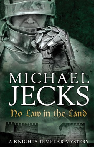 No Law in the Land (Knights Templar) - Michael Jecks