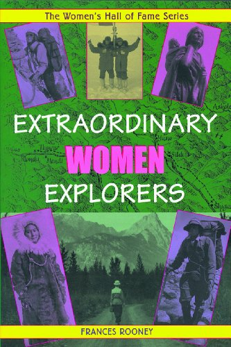 Extraordinary Women Explorers (Women's Hall of Fame Series) - Frances Rooney