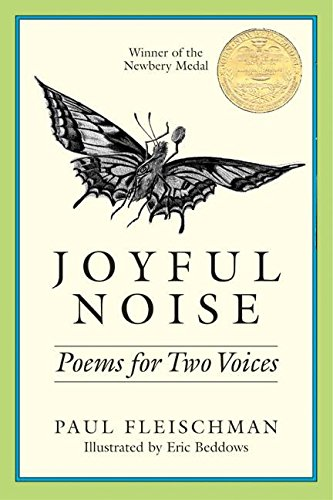 Joyful Noise: Poems for Two Voices (Charlotte Zolotow Book) - Paul Fleischman