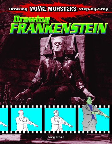 Drawing Frankenstein (Drawing Movie Monsters Step-By-Step) - Greg Roza