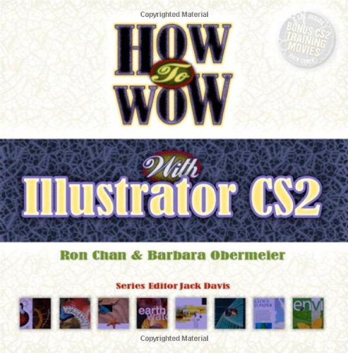 How to Wow with Illustrator - Ron Chan; Barbara Obermeier