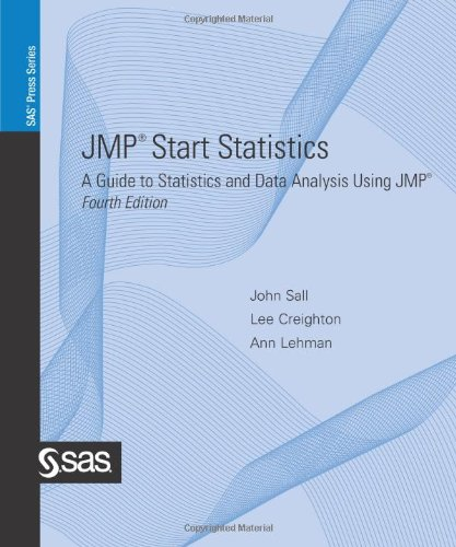 JMP Start Statistics: A Guide to Statistics and Data Analysis Using JMP, 4th Edition - John Sall