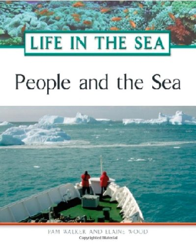 People And The Sea (Life in the Sea) - Pam Walker; Elaine Wood