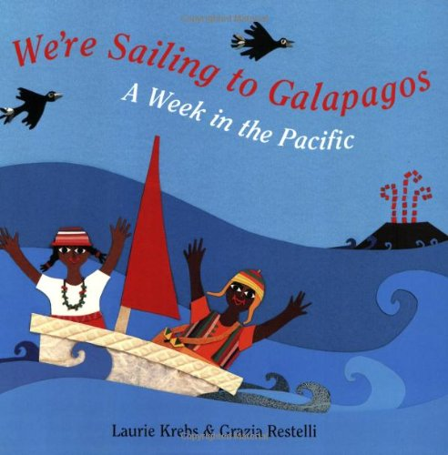 We're Sailing to Galapagos - Laurie Krebs