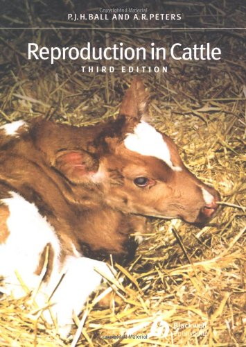 Reproduction in Cattle - P. J. H. Ball; Andy R. Peters