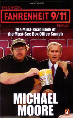 The Official Fahrenheit 9-11 Reader - Michael Moore