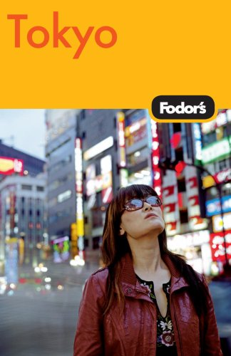 Fodor's Tokyo, 3rd Edition (Travel Guide) - Fodor's