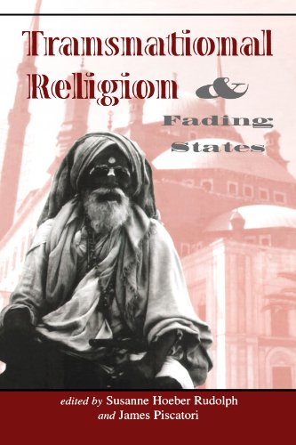 Transnational Religion And Fading States - Susanne H Rudolph