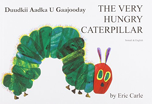 The Very Hungry Caterpillar in Somali and English (English and Somali Edition) - Eric Carle