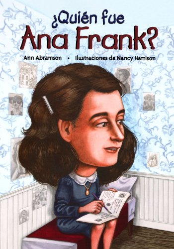 Quien fue Ana Frank? / Who Was Anne Frank? (Spanish Edition) - Ann Abramson
