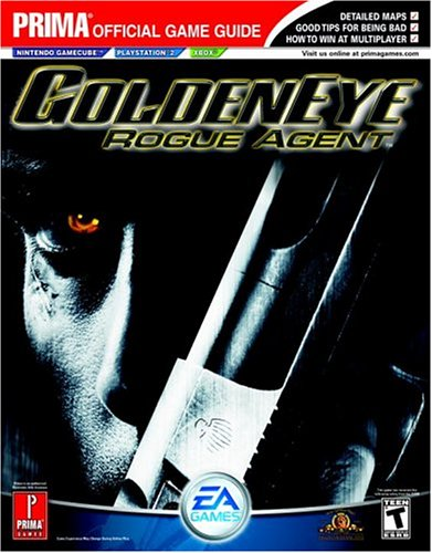 Golden Eye: Rogue Agent (Prima Official Game Guide) - Kaizen Media Group