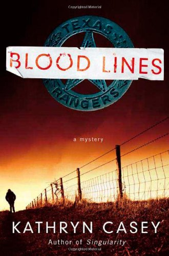 Blood Lines (Sarah Armstrong) - Kathryn Casey