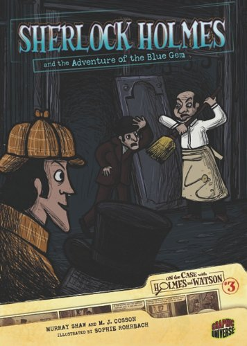 #3 Sherlock Holmes and the Adventure of the Blue Gem (On the Case with Holmes  &  Watson) (On the Case With Holmes and Watson) - Murray Shaw; M. J. Cosson