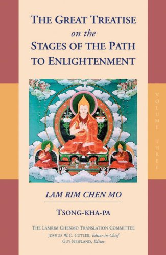 The Great Treatise on the Stages of the Path to Enlightenment (Volume 3) - Tsong-Kha-Pa