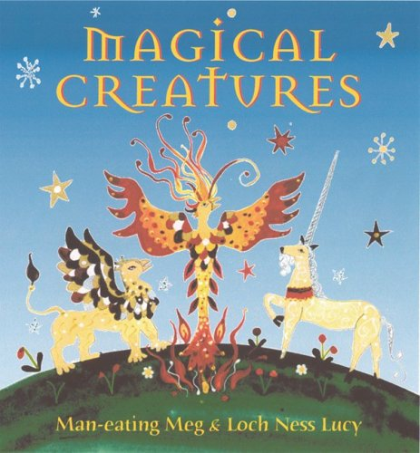 Magical Creatures - Meg Clibbon